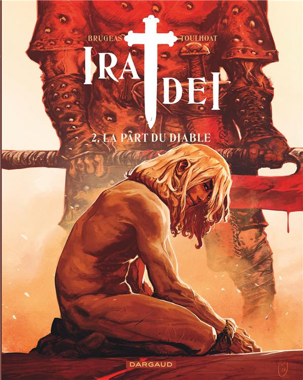 LA IRA DEI - TOME 2 - PART DU DIABLE BRUGEAS VINCENT DARGAUD